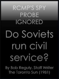 Do Soviets Run Civil Service, Bob Reguly, The Toronto Sun, Tuesday March 31, 1981
